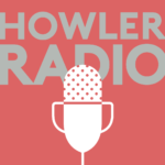 Howler Radio podcast